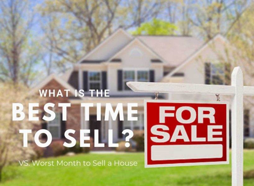 , What Is The Best Time To Sell Your House?
