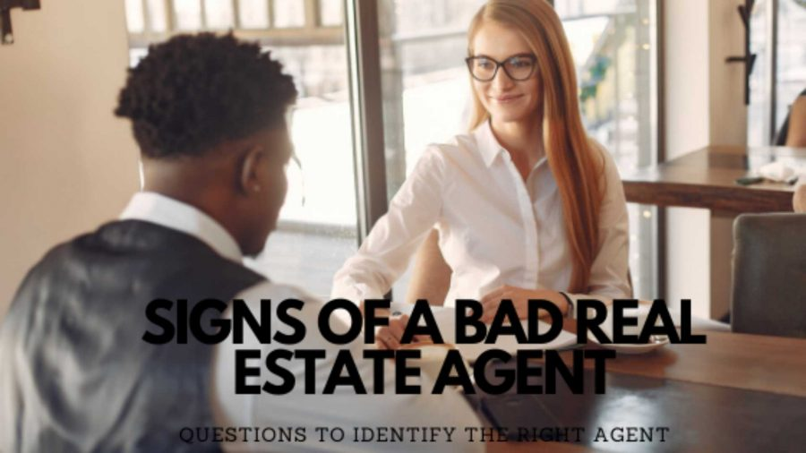 , Signs of a Bad Real Estate Agent