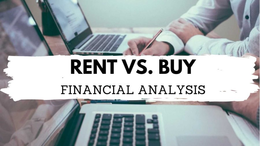 , Rent Vs. Buy Financial Analysis