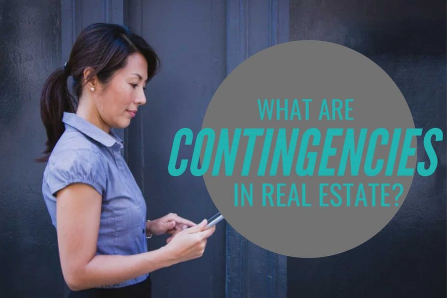 , What Are Contingencies in Real Estate?