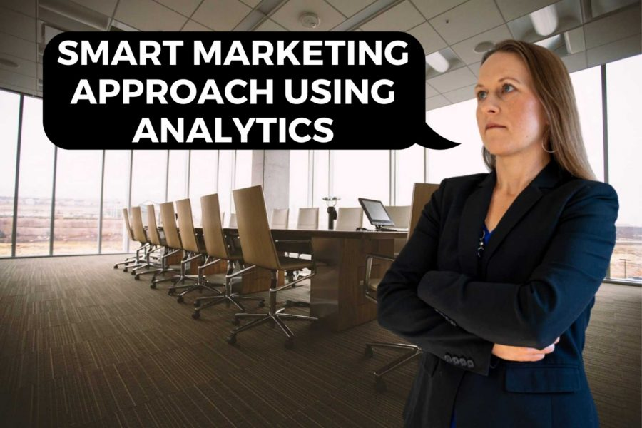 , Smart Marketing Approach Using Analytics