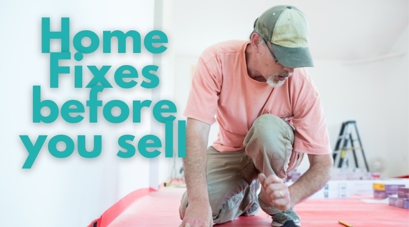 Home Fixes Before You Sell