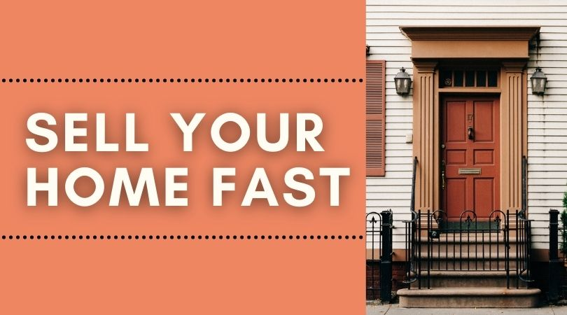 7 Tips to Sell Your Home Fast, 7 Tips to Sell Your Home Fast