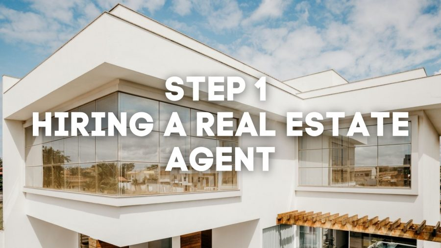 How to Hire a Real Estate Agent, Home Buying Series STEP 1: How to Hire a Real Estate Agent
