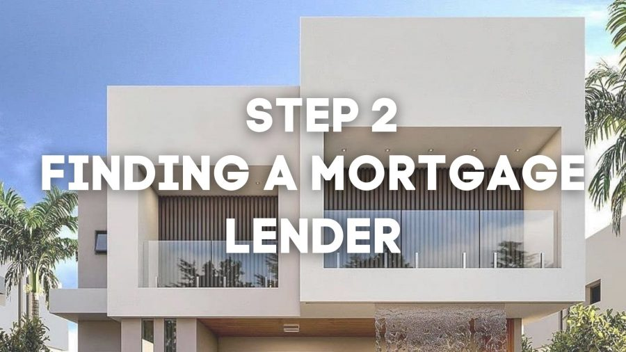 How to Choose a Mortgage Lender, Home Buying Series STEP 2: How to Choose a Mortgage Lender